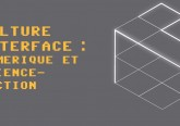 Culture interface - numerique et science-fiction