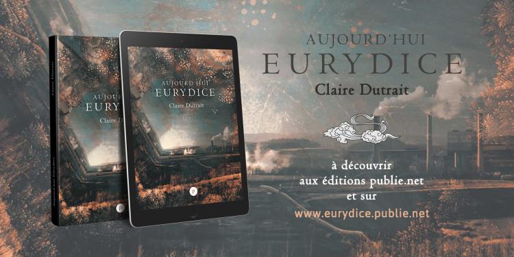 Aujourd'hui Eurydice sur Publie.net